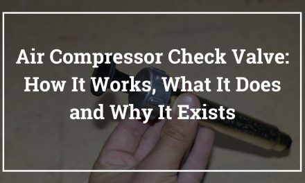 Air Compressor Check Valve: How It Works, What It Does and Why It Exists